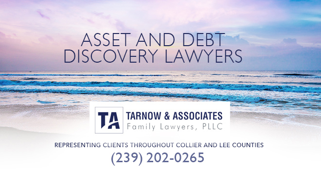Asset and Debt Discovery Lawyers in and near Bonita Springs Florida