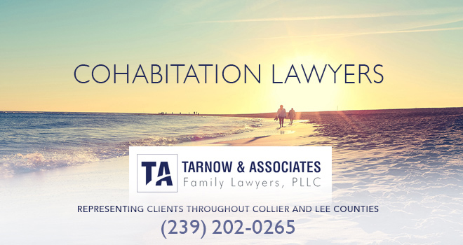 Cohabitation Lawyers in and near Bonita Springs Florida