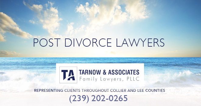 Post Divorce Lawyers in and near Bonita Springs Florida
