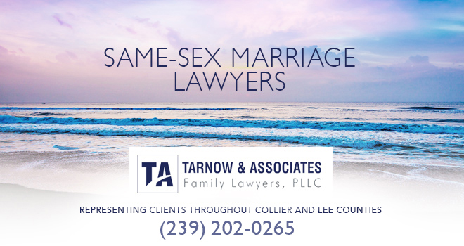 Same-Sex Marriage Lawyers in and near Bonita Springs Florida