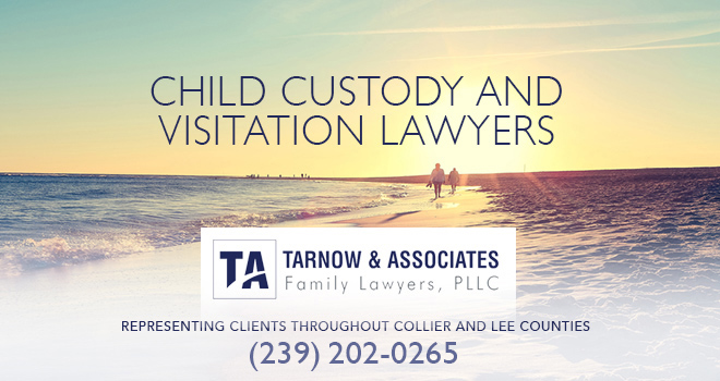 Child Custody and Visitation Lawyers in and near Naples Florida