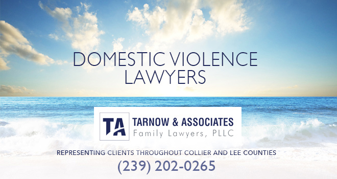 Domestic Violence Lawyers in and near Naples Florida