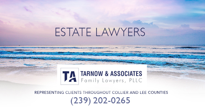 Estate Lawyers in and near Naples Florida