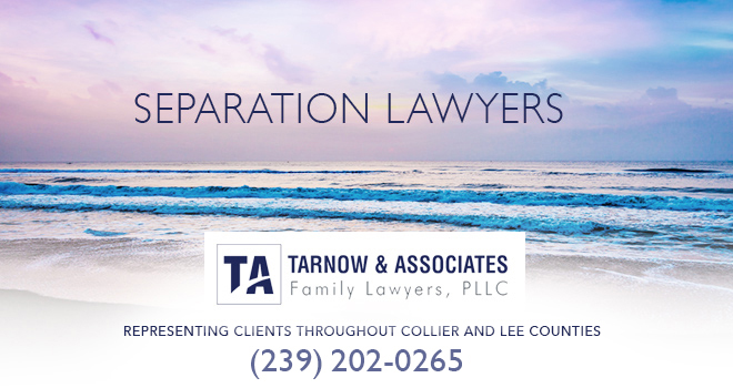 Seperation Lawyers in and near Naples Florida